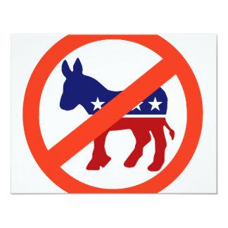 """Anti-Demócrata Invitación 4.25"""" X 5.5"""""""