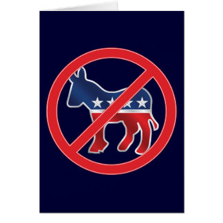 Anti-Democratic Custom Greeting Card