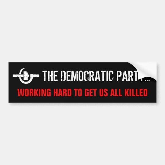 Anti democratic party 1 bumper sticker
