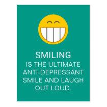 Anti Depressant Motivational Smiling Quote Postcard