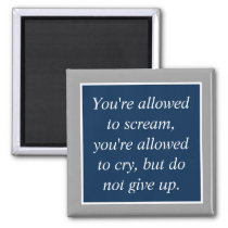 Anti Depression Suicide Prevention Motivational Magnet