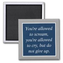 Anti Depression Suicide Prevention Motivational Magnet