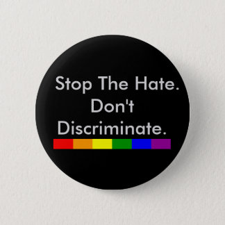 Anti Discrimination and Equality Gay Pride Button