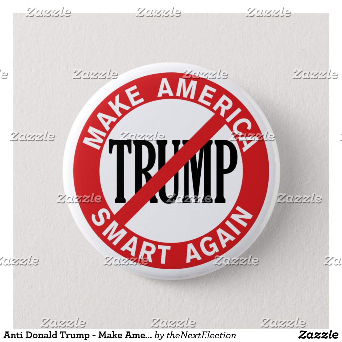 Anti Donald Trump - Make America Safe Again Pinback Button