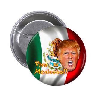 Anti-Donald Trump ViVa Mexico button. Pinback Button