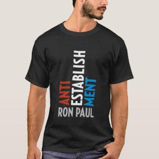 ANTI-ESTABLISHMENT ~ RON PAUL T-SHIRT