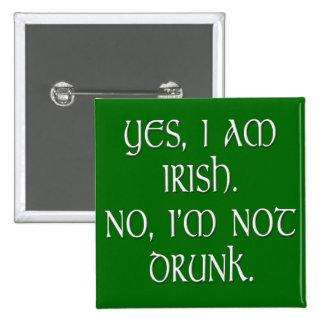 Anti-estereotipo divertido del chiste del irlandés pin cuadrada 5 cm