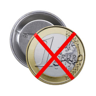 Anti Euro Currency, 1 Euro Coin Red Crossed Pin