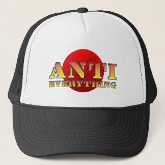 Anti Everything Trucker Hat