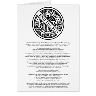 Anti Federal Reserve Logo with Famous Quotes 2 Greeting Card