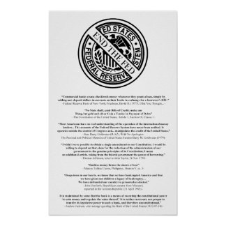 Anti Federal Reserve Logo with Famous Quotes 2 Poster