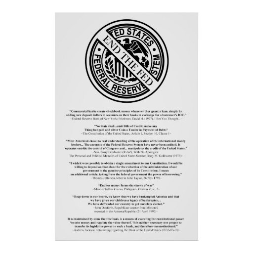 Anti Federal Reserve Logo with Famous Quotes 2 Posters