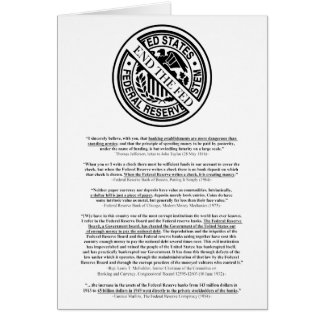 Anti Federal Reserve System Logo & Famous Quotes Greeting Card