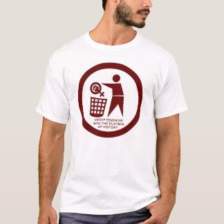 Anti-feminism T-Shirt