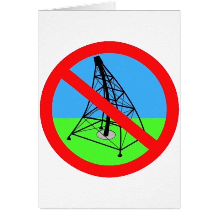Anti Fracking No Gas Drilling Protest Card
