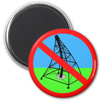 Anti Fracking No Gas Drilling Protest Magnet