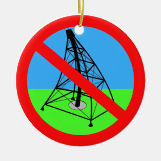 Anti Fracking No Gas Drilling Protest Christmas Tree Ornaments