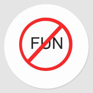Anti-Fun Classic Round Sticker