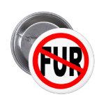 Anti Fur Design Pinback Button