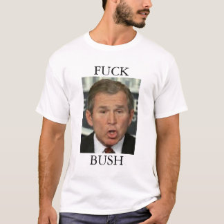 Anti George W. Bush T-Shirt