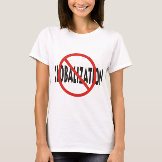 Anti-Globalization T-Shirt