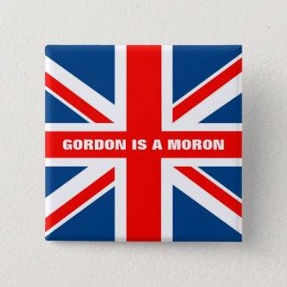 Anti Gordon Brown anti Labour Pinback Button