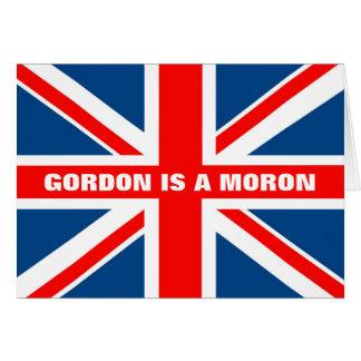 Anti Gordon Brown-Gordon's a moron Card