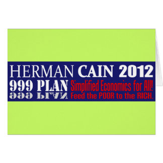 Anti Herman Cain 2012 President 999 PLAN Design Card
