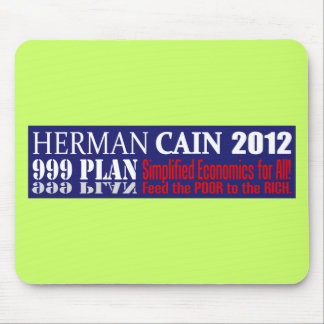 Anti Herman Cain 2012 President 999 PLAN Design Mouse Pad