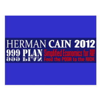 Anti Herman Cain 2012 President 999 PLAN Design Postcard