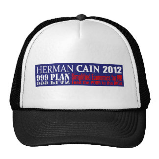 Anti Herman Cain 2012 President 999 PLAN Design Trucker Hat
