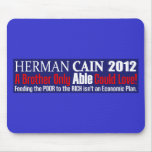 Anti Herman Cain 2012 President ABLE Design Mouse Pads