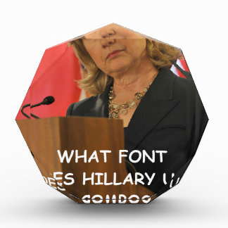 anti hillary clinton acrylic award