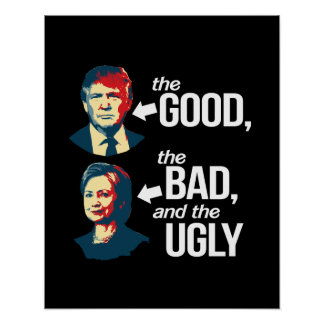 Anti-Hillary - The Good, The Bad and The Ugly - -  Poster