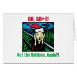 Anti Holiday Gifts Greeting Card