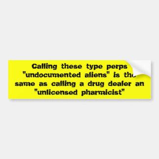 Anti-immigration Bumper Sticker