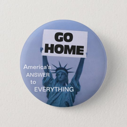 Anti-Immigration Pinback Button