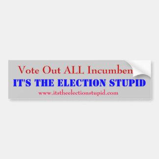 Anti-incumbent bumper sticker