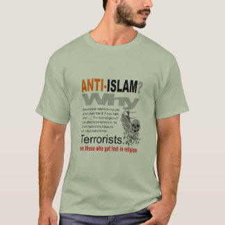 Anti Islam? T-Shirt