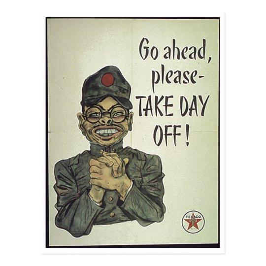 Anti Japanese Propaganda Take Day Off Postcard