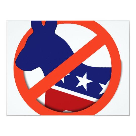 Anti-Liberal / Anti-Democrat Card