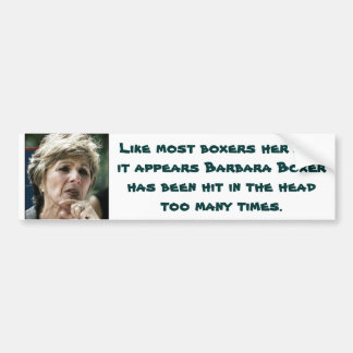 Anti Liberal- Barbara Boxer Bumper Sticker