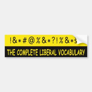 """Anti Liberal """"Complete Liberal Vocabulary"""" Bumper Sticker"""