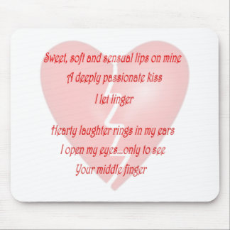 Anti-Love Anti-Valentine's Day poem Mouse Pad