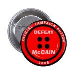 """Anti-McCain Campaign """"Button"""""""