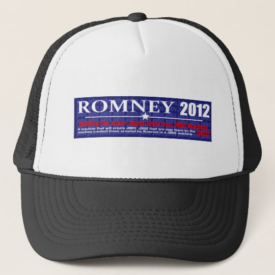 Anti Mitt Romney 2012 President JOB MACHINE Design Trucker Hat