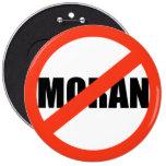 ANTI-MORAN PINS