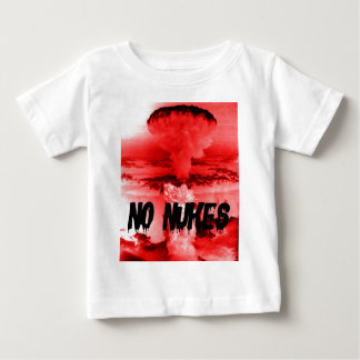 Anti-nuclear NO NUKES war opposition NO WAR Baby T-Shirt