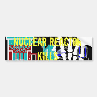 Anti-Nuclear Reactor Protest Products Car Bumper Sticker