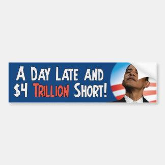 Anti Obama - $4 Trillion Short Bumper Sticker